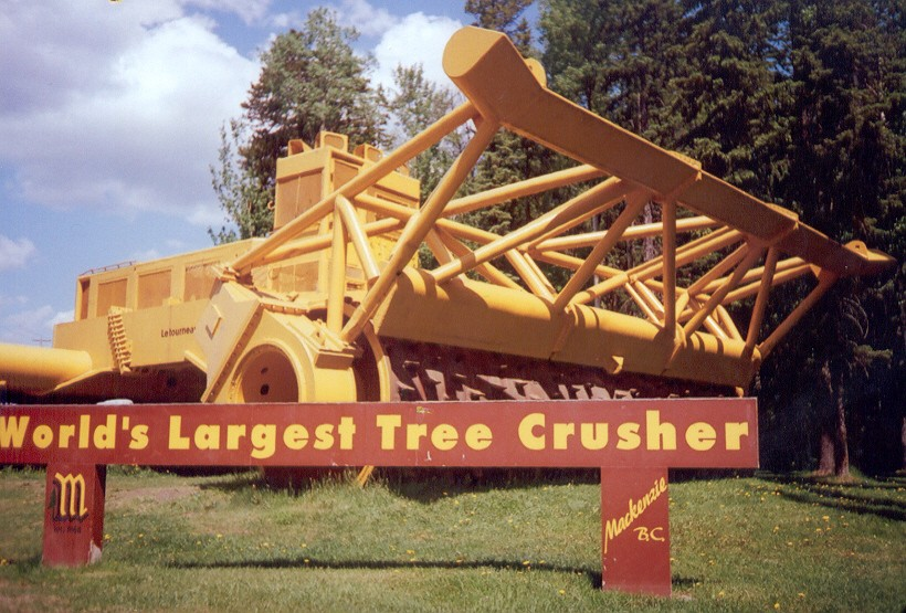 12-the world's largest tree crusher [Mackenzie].jpg